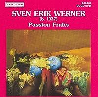 Werner Sven E.: Passion Fruits