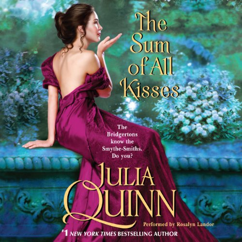 The Sum of All Kisses Audiobook By Julia Quinn cover art