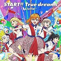 TVアニメ『ラブライブ! スーパースター!!』OP主題歌「START!! True dreams」