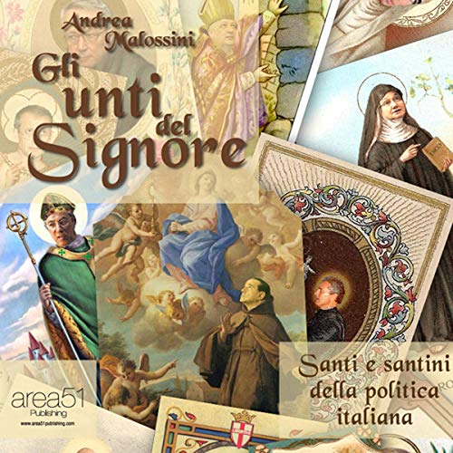 Gli Unti del Signore [The Lord's Anointed]                   By:                                                                                                                                 Andrea Malossini                               Narrated by:                                                                                                                                 Fabio Farnè                      Length: 1 hr and 46 mins     Not rated yet     Overall 0.0