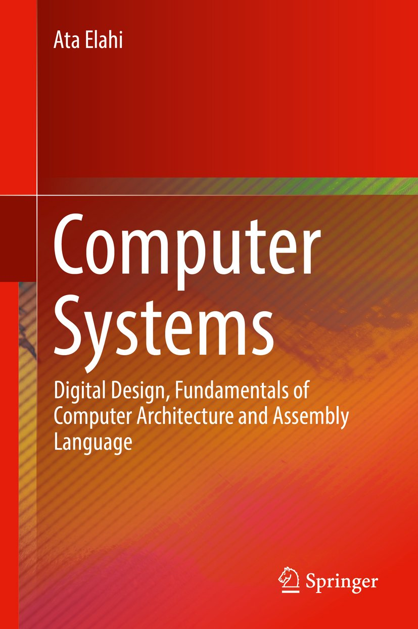 Download Computer Systems: Digital Design, Fundamentals Of Computer Architecture And Assembly Language (English Edition) 