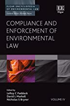 Compliance and Enforcement of Environmental Law (Elgar Encyclopedia of Environmental Law, Vol #4)
