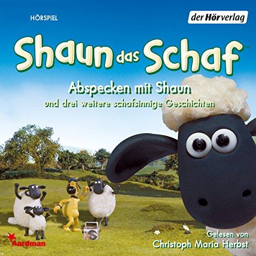 Shaun das Schaf: Abspecken mit Shaun und drei weitere schafsinnige Geschichten Titelbild