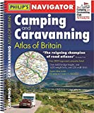 Philip's Navigator Camping and Caravanning Atlas of Britain: Spiral 3rd Edition (Philip's Road...