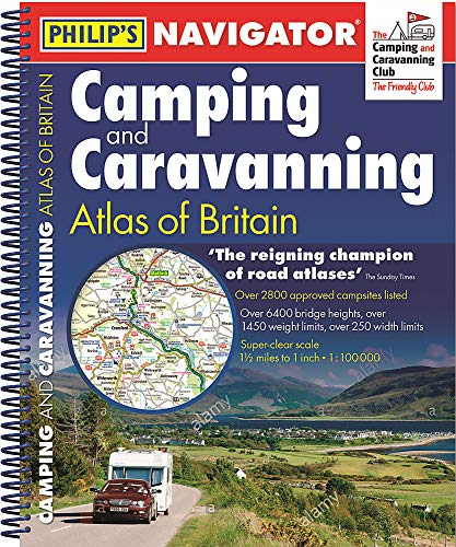 Philip's Navigator Camping and Caravanning Atlas of Britain: Spiral 3rd Edition (Philip's Road Atlases)