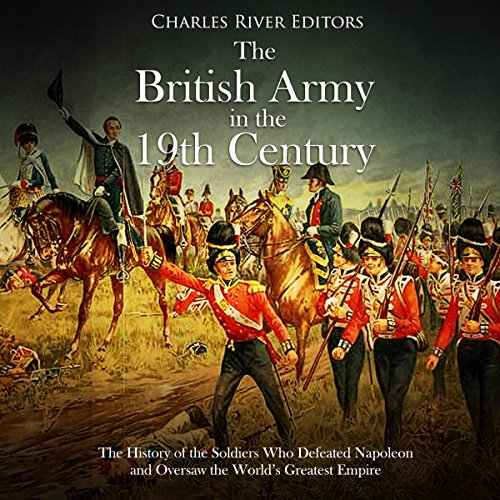 The British Army in the 19th Century audiobook cover art