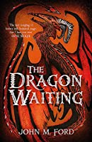The Dragon Waiting (Fantasy Masterworks)