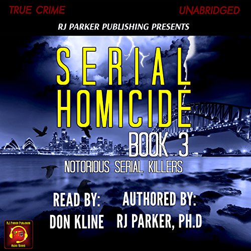 Serial Homicide Volume 3 audiobook cover art