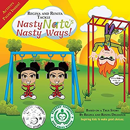Regina and Renita Tackle Nasty Nate's Nasty Ways!
