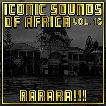 Iconic Sounds Of Africa - Vol. 16