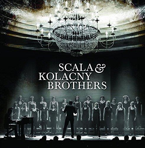 Scala & Kolacny Brothers [Explicit]
