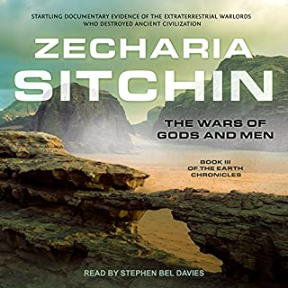 The Wars of Gods and Men     Earth Chronicles Series, Book 3              By:                                                                                                                                 Zecharia Sitchin                               Narrated by:                                                                                                                                 Stephen Bel Davies                      Length: 12 hrs and 54 mins     88 ratings     Overall 4.7