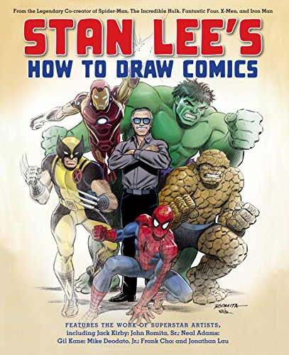 Stan Lee's How to Draw Comics: From the Legendary Creator of Spider-Man, The Incredible Hulk, Fantastic Four, X -Men, and Iron Man (English Edition)