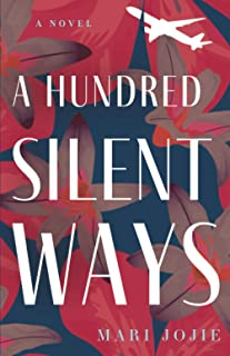 A Hundred Silent Ways
