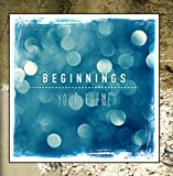Beginnings (Your Theme)