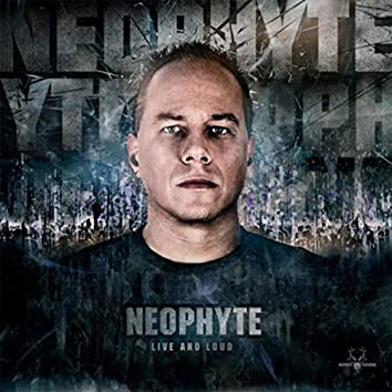 Neophyte 050 - Live And Loud