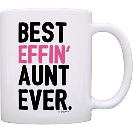 Best Niece Gifts Best Effin/' Niece Ever Mug Niece Aunt Gifts Coffee Mug Tea Cup