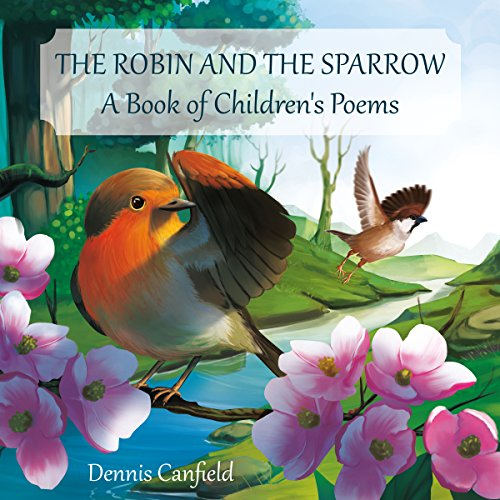 The Robin and the Sparrow: A Book of Children's Poems Titelbild