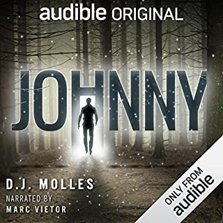 Johnny                   Written by:                                                                                                                                 D. J. Molles                               Narrated by:                                                                                                                                 Marc Vietor                      Length: 11 hrs and 1 min     35 ratings     Overall 4.1