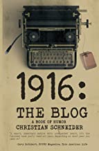 1916: The Blog: A Book of Humor