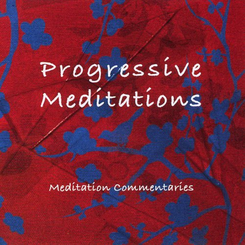 Progressive Meditations audiobook cover art