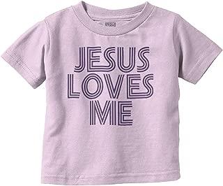 Jesus Loves Me Christian Christ Cute Funny Infant Toddler T Shirt