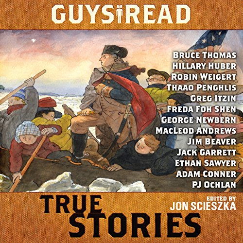 Guys Read: True Stories                   By:                                                                                                                                 Jon Scieszka,                                                                                        Jim Murphy,                                                                                        Elizabeth Partridge,                   and others                          Narrated by:                                                                                                                                 Bruce Thomas,                                                                                        Hillary Huber,                                                                                        Robin Weigert,                   and others                 Length: 4 hrs and 56 mins     Not rated yet     Overall 0.0