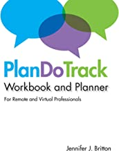 PlanDoTrack Workbook and Planner for Remote and Virtual Professionals