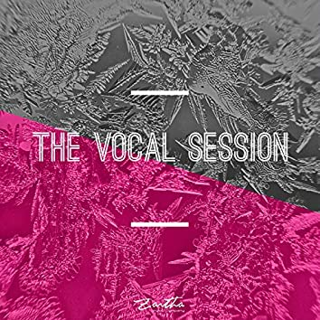 The Vocal Session