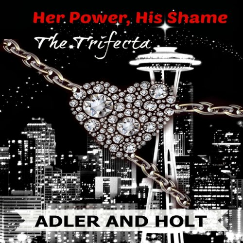Her Power, His Shame - The Trifecta audiobook cover art