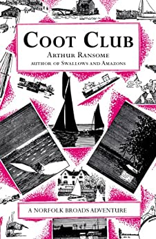 Coot Club (Swallows And Amazons Book 5) by [Arthur Ransome]