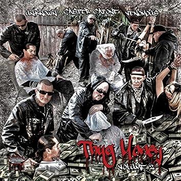 Thug Money, Vol. 2