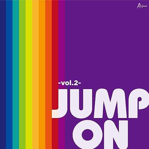 JUMP ON -vol.2-