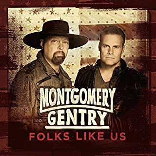 Folks Like Us by Montgomery Gentry
