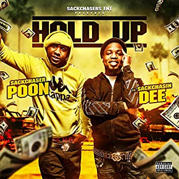 Hold Up (feat. SackChasin Dee)