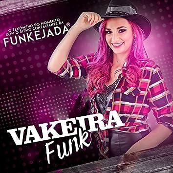 Vakeira Funk (O Fenômeno do Momento Com o Ritmo Contagiante da Funkejada)