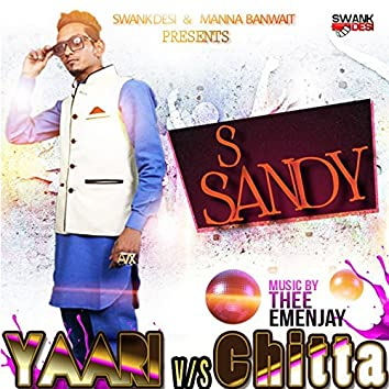Yaari vs. Chitta (feat. Thee Emenjay)