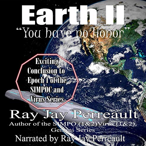 """Earth II: """"You Have No Honor."""" audiobook cover art"""
