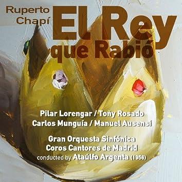 Ruperto Chapí: El Rey que Rabió [Zarzuela en Tres Actos] (1956)