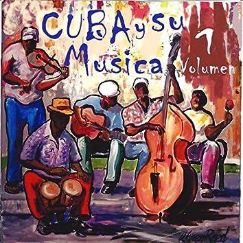 Cuba y Su Musica, Vol. 1