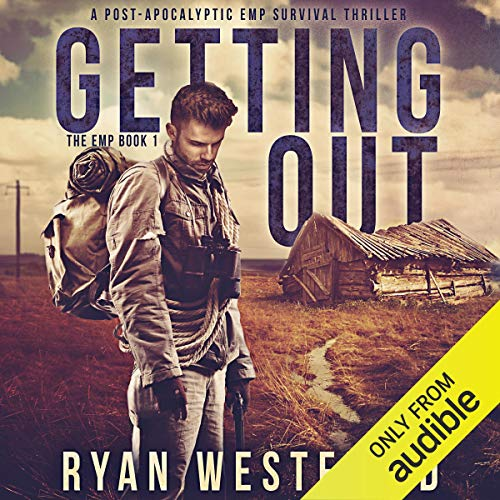 Getting Out: A Post-Apocalyptic EMP Survival Thriller Titelbild