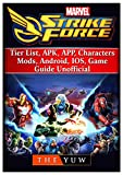 Marvel Strike Force, Tier List, APK, APP, Characters, Mods,