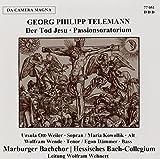 Der Tod Jesu-Passionsoratorium - Ursula Ott-Weiler
