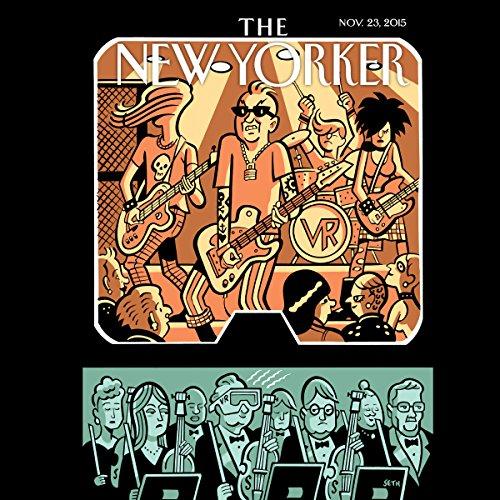 The New Yorker, November 23rd 2015 (Adrian Chen, Kathryn Schulz, John Cassidy) audiobook cover art