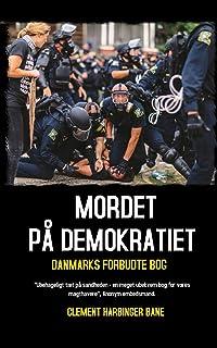 Mordet På Demokratiet: Danmarks Forbudte Bog