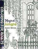 Magical Jungle: Volume 1 (Magic coloring books)