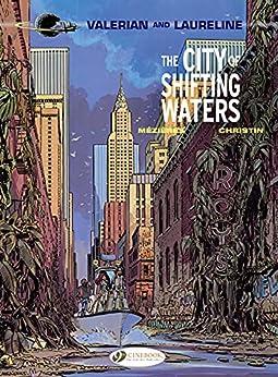 Valerian & Laureline - Volume 1 - The City of Shifting Waters by [Jean-Claude Mézières, Pierre Christin]