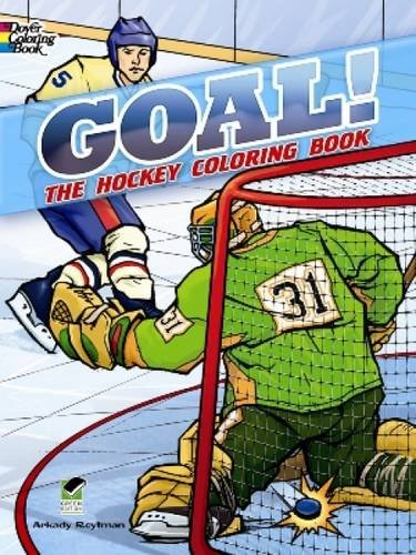 Goal! the Hockey Coloring Book (Colouring Book) (Dover Coloring Books)