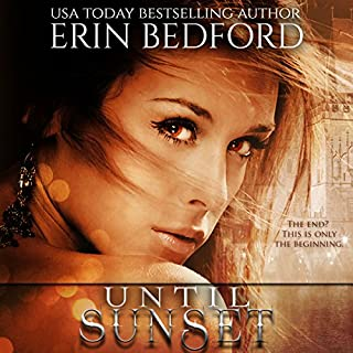 Until Sunset: A Dystopian Fairy Tale     The Crimson Fold, Book 3              By:                                                                                                                                 Erin Bedford                               Narrated by:                                                                                                                                 Melissa Moran                      Length: 4 hrs and 2 mins     10 ratings     Overall 4.4