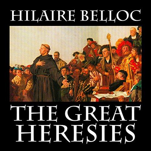 The Great Heresies audiobook cover art